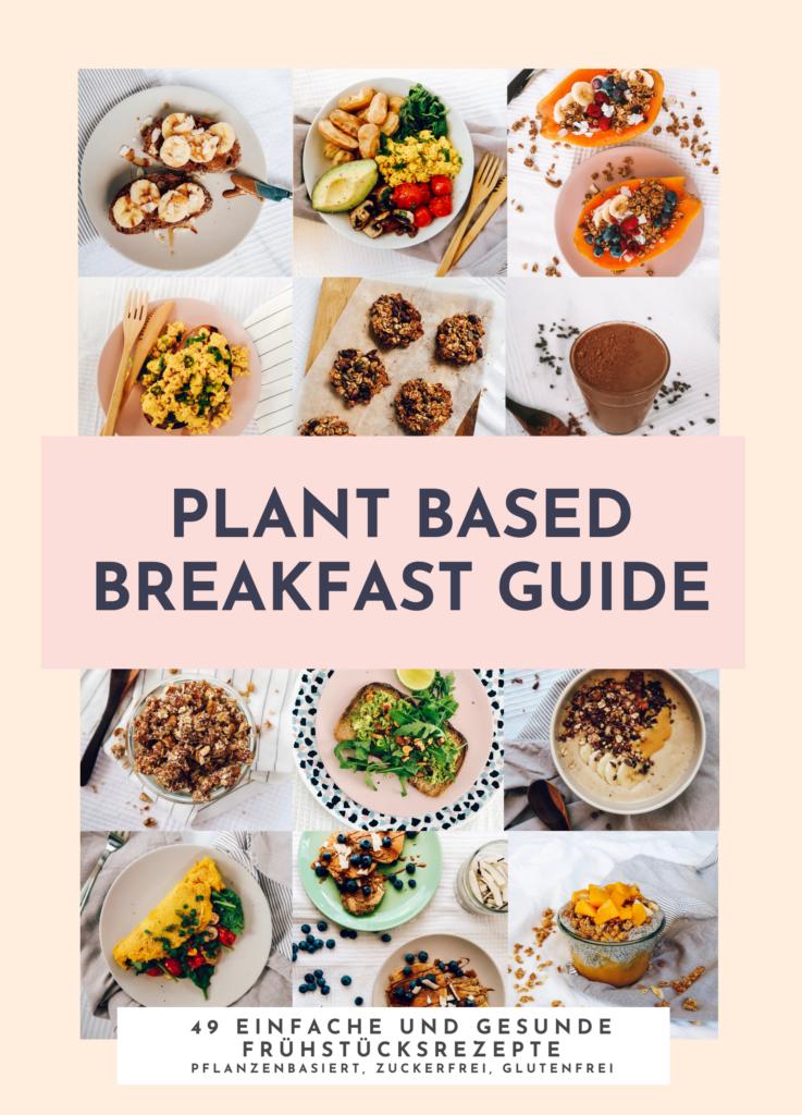 Plant Based Breakfast Guide Deutsch